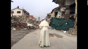 The Catholic Christian pope, Francis I, visits Amatrice, Italy. He prayed with the townspeople soon after the town was rocked by an earthquake.